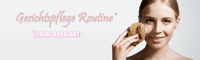 Gesichtspflege Routine